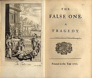 The False One - frontispiece to The False One, 1711 edition