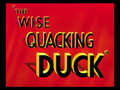 The Wise Quacking Duck title card.png