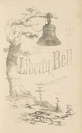 American Anti-Slavery Society - Image: 1856 Liberty Bell American Anti Slavery Society
