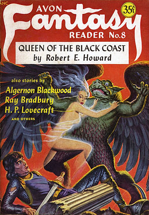 "Queen of the Black Coast - ""Queen of the Black Coast"" was republished in the November 1948 issue of Avon Fantasy Reader."