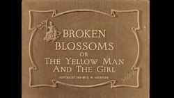 Archivo:Broken Blossoms.webm