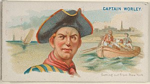 Richard Worley - Image: Captain Worley, Setting out from New York, from the Pirates of the Spanish Main series (N19) for Allen & Ginter Cigarettes MET DP834999