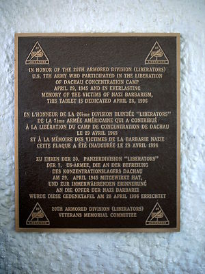 20th Armored Division (United States) - Plaque at Dachau concentration camp honoring the 20th Armored Division and displaying the moniker 'Liberators'.