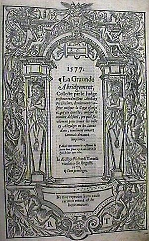 Anthony Fitzherbert - 1577 edition of La Graunde Abridgement, 1518