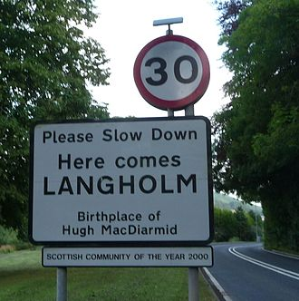 "Langholm - ""Here comes Langholm, birthplace of  Hugh Macdiarmid."""