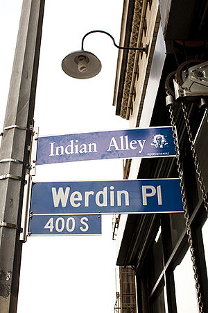 Indian Alley - This official looking city sign was installed by a street artist in 2011