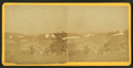 Looking south from Half Moon hill, from Robert N. Dennis collection of stereoscopic views.png