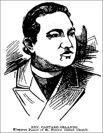 St. Peter's Italian Church (Syracuse, New York) - Rev. Gaetano Orlando - Pastor at St. Peter's Italian Church, September 12, 1897
