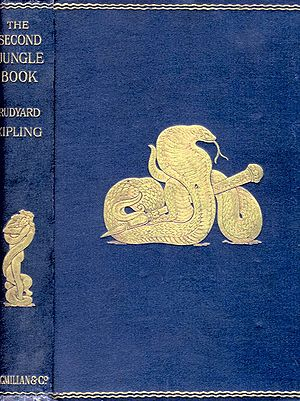 "The Second Jungle Book - Gilt-stamped cover from the original edition of The Second Jungle Book, based on interior illustrations by John Lockwood Kipling. The front cover depicts the white cobra from ""The King's Ankus""; the spine art shows Mowgli and Kaa wrestling from the same story."