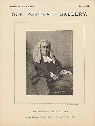 Gainsford Bruce - Sir Gainsford Bruce.