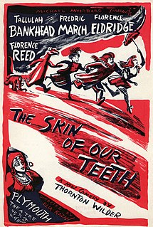 <i>The Skin of Our Teeth</i> play by Thornton Wilder
