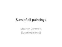 Sum of all paintings Wikimania 2015 presentation.pdf