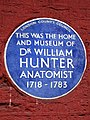 THIS WAS THE HOME AND MUSEUM OF DR WILLIAM HUNTER ANATOMIST 1718-1783.jpg