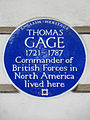 THOMAS GAGE 1721-1787 Commander of British Forces in North America lived here.jpg