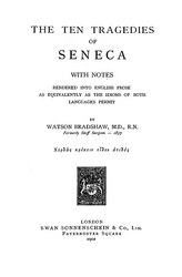 Seneca: The Ten Tragedies of Seneca