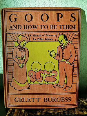 Goops - Goops and How to Be Them: A Manual of Manners for Polite Infants (1900) book cover
