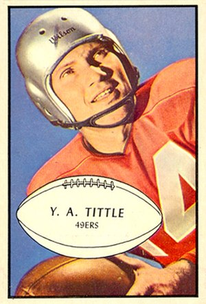 History of the San Francisco 49ers - Quarterback Y. A. Tittle