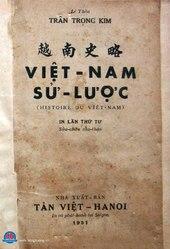 Trần Trọng Kim: 越南史略, VIỆT - NAM SỬ - LƯỢC (HISTOIRE DU VIÊT-NAM)