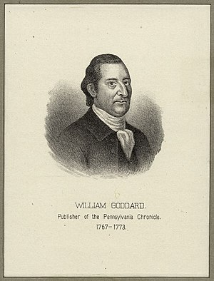 Pennsylvania Chronicle - William GoddardFounder, Pennsylvania Chronicle