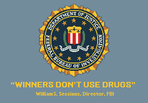 """William S. Sessions - Sample """"Winners Don't Use Drugs"""" message. This one is from Golden Axe."""