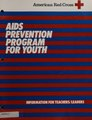 AIDS Prevention Program for Youth- Information for Teachers-Leaders (IA aidspreventionpr00amer).pdf