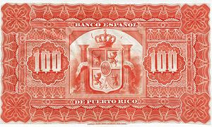 Currencies of Puerto Rico - Image: BACK 100 Pesos bank note of 1894 Banco Español de Puerto Rico