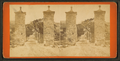 City gates, from Robert N. Dennis collection of stereoscopic views.png