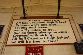 Will C. Crawford High School - The Alma Mater as seen on the wall of CIF Championships