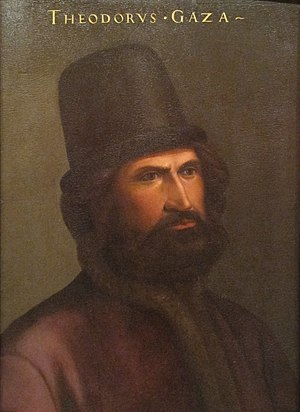 Greek scholars in the Renaissance - Theodorus Gazis (Gaza).