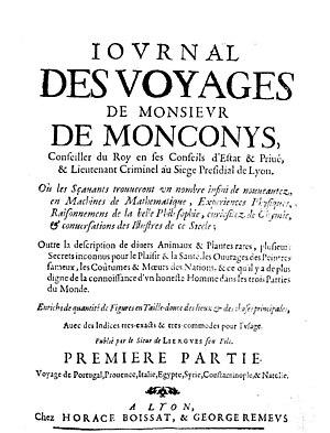 Balthasar de Monconys - Journal des voyages. Voyage de Portugal, Provence, Italie, Egypte, Syrie, Constantinople et Natolie, 1665