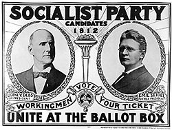 Socialists have historically been denied freedom of speech in a number of countries. This poster promotes Eugene V. Debs' (left) 1912 bid for President of the United States. In 1920 Debs ran again but while incarcerated for speaking out against American involvement in World War I.