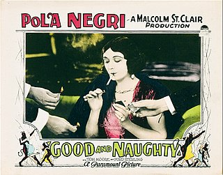 <i>Good and Naughty</i> 1926 film by Malcolm St. Clair