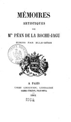 Mémoires artistiques de Mlle Péan de La Roche-Jagu