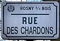 Plaque Rue Chardons - Rosny-sous-Bois (FR93) - 2021-04-15 - 1.jpg