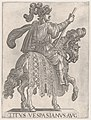 Plate 11- Titus Vespasian on horseback facing right from the 'First Twelve Emperors of Ancient Rome' MET DP857110.jpg