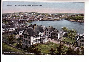 Neighborhoods of Norwich, Connecticut - Harbor view, 1909