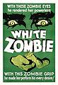 Poster - White Zombie 01.jpg
