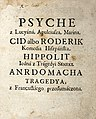 Psyche z Lucyana, Apuleiusza, Marina. Cid albo Roderik, komedia hiszpanska. Hippolit, iedna z tragedyi Seneki. Andromacha post 1704 (228070).jpg