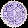 Siegelmarke Stadtschultheissenamt - Mengen W0229383.jpg