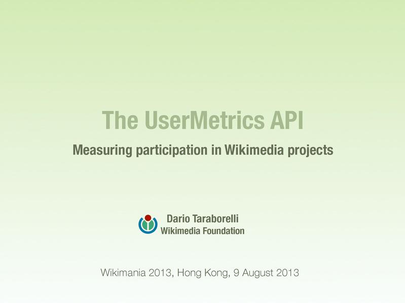 File:UserMetrics Wikimania 2013.pdf