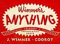 Wimmer's Anything softdrink label (6814765502).jpg