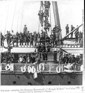 Rough Riders - Rough Riders heading to Cuba aboard the steamship Yucatan.