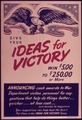 """Give your Ideas for Victory"" - NARA - 514405.tif"