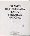 150 años de fotografía en la Biblioteca Nacional 1989.jpg