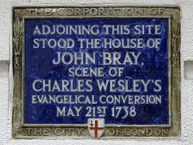 John Bray and Charles Wesley blue plaque - Adjoining this site stood the house of John Bray, scene of Charles Wesley's evangelical conversion May 21st 1738