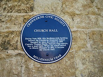Sir Thomas Hardy, 1st Baronet - Blue plaque commemorating the former use of the Church Hall at Crewkerne as Crewkerne Grammar School where Hardy was a pupil