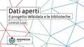 Dati aperti. Il progetto Wikidata e le biblioteche - Stelline 2017.pdf