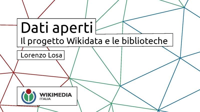 File:Dati aperti. Il progetto Wikidata e le biblioteche - Stelline 2017.pdf