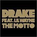 Drake-the-motto-1.jpg