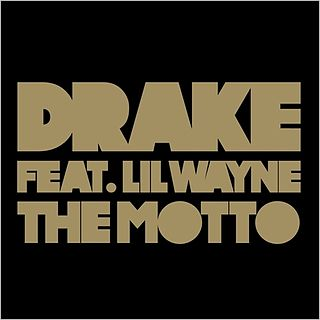The Motto 2011 single by Drake
